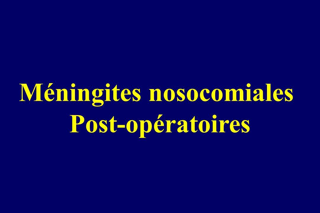 Méningites nosocomiales Post-opératoires