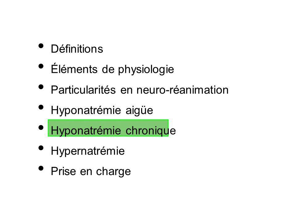 Définitions Éléments de physiologie Particularités en neuro-réanimation Hyponatrémie aigüe Hyponatrémie chronique Hypernatrémie Prise en charge