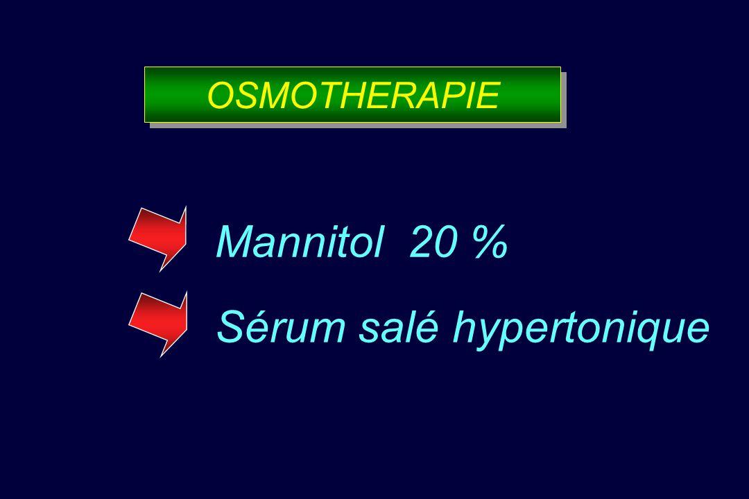 OSMOTHERAPIE Mannitol 20 % Sérum salé hypertonique