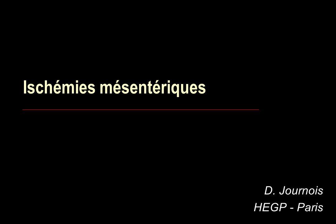 Ischémies mésentériques D. Journois HEGP - Paris