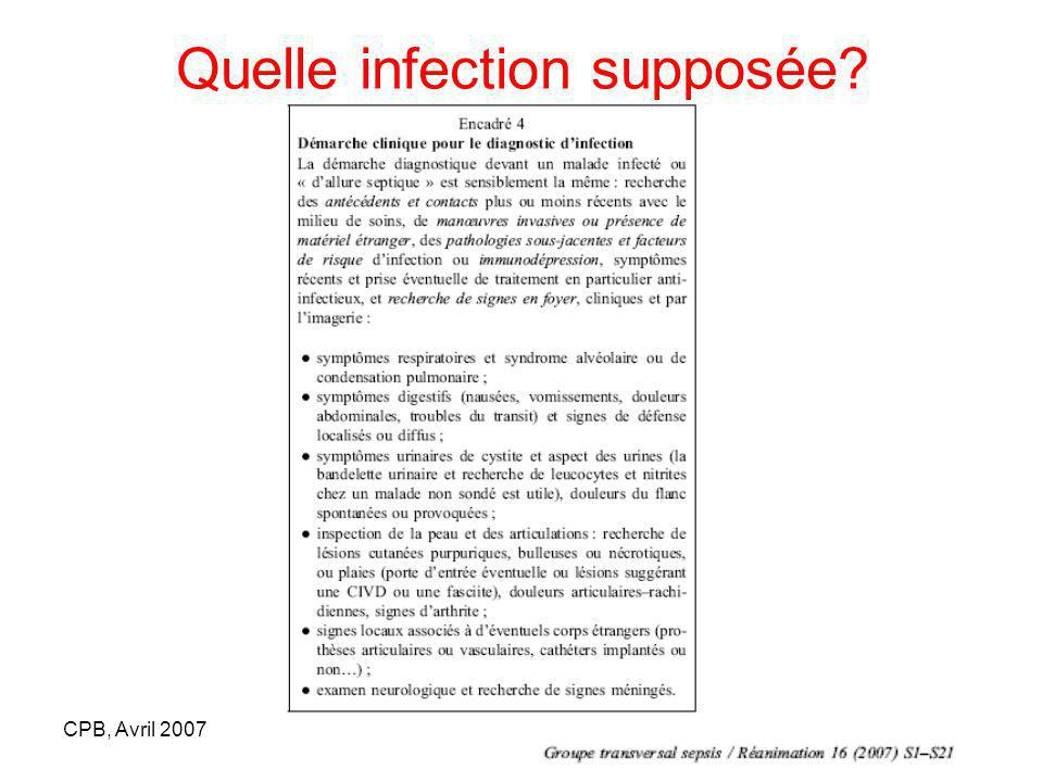 Quelle infection supposée?