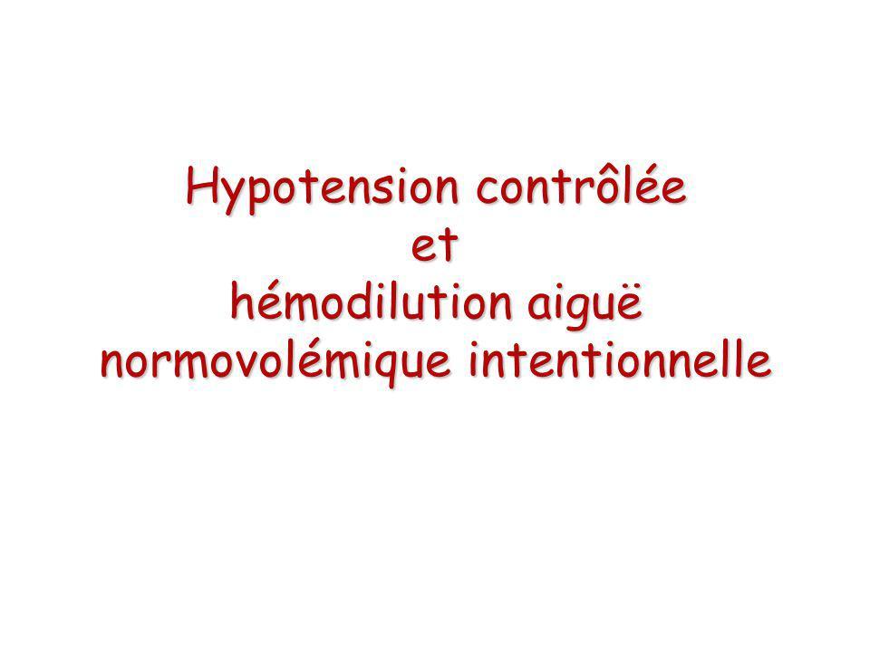 hémodilution aiguë normovolémique intentionnelle idée : - Saignement à hématocrite plus bas => moins de perte de globule rouge - anémie tolérée car: - ASA I II - AG, ventilation mécanique - normovolémie