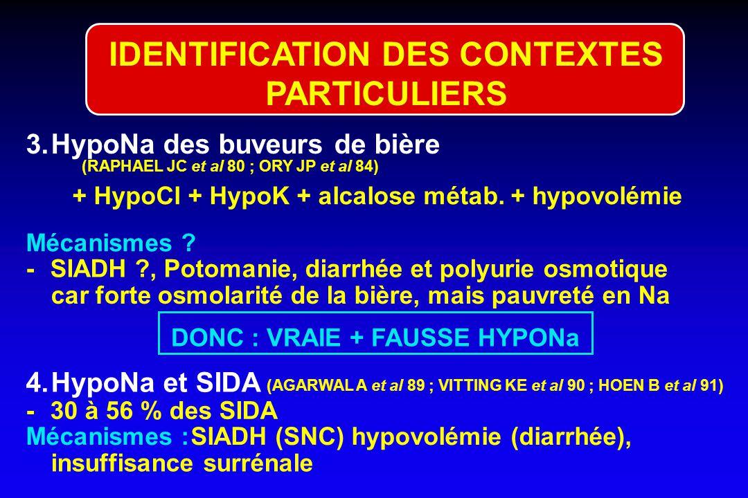 2.LeTransUretralResection ofProstate syndrome =TURP $ (TAUZIN-FIN P et al, 92 ; BADETTI C et al 93 ; FABER MD et al 94).1 à 7 % des résections transur