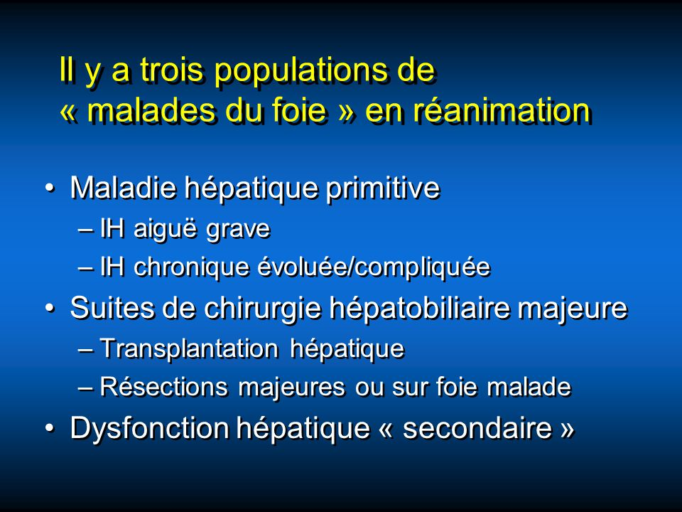 Défaillance hépatique « secondaire » en réanimation