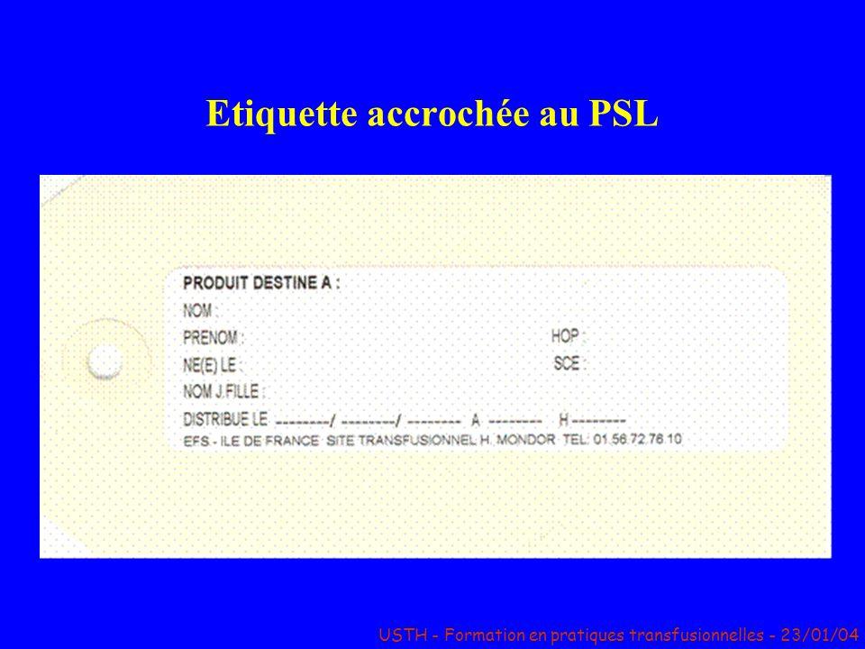 Etiquette accrochée au PSL USTH - Formation en pratiques transfusionnelles - 23/01/04