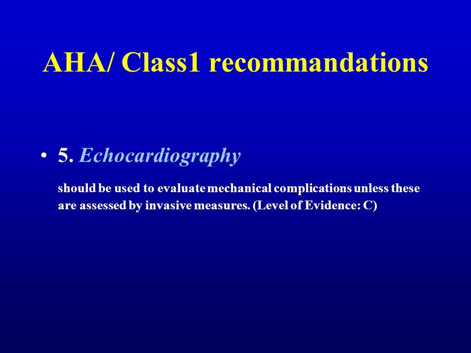AHA/ Class1 recommandations 5.