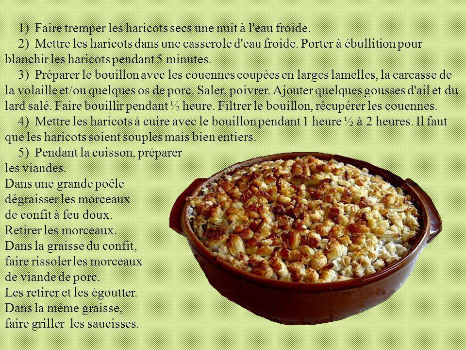 Recette du Cassoulet de Castelnaudary Donnée par l'office du tourisme. Les ingrédients : - Des haricots de type «lingot» - Des viandes : confit de can