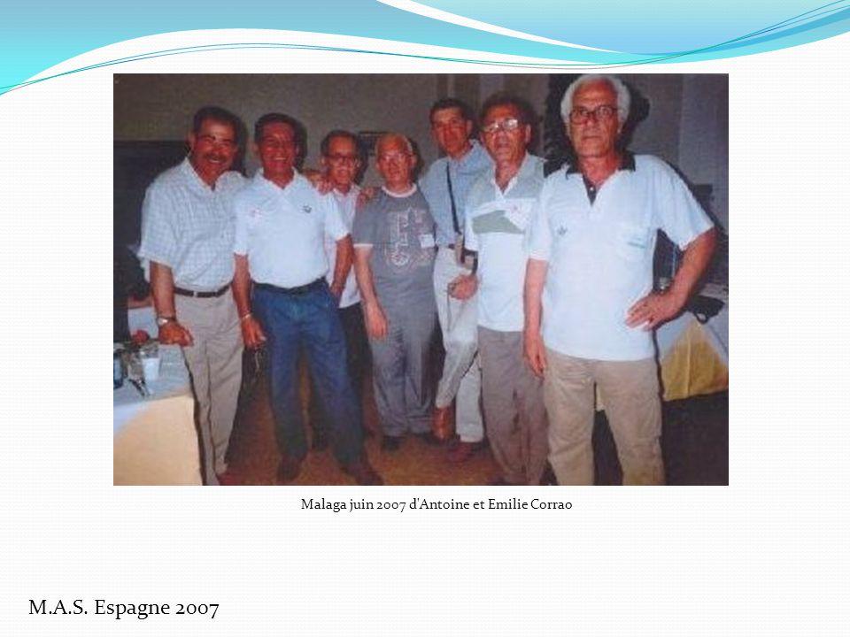 M.A.S. Espagne 2007 Malaga juin 2007 d Antoine et Emilie Corrao