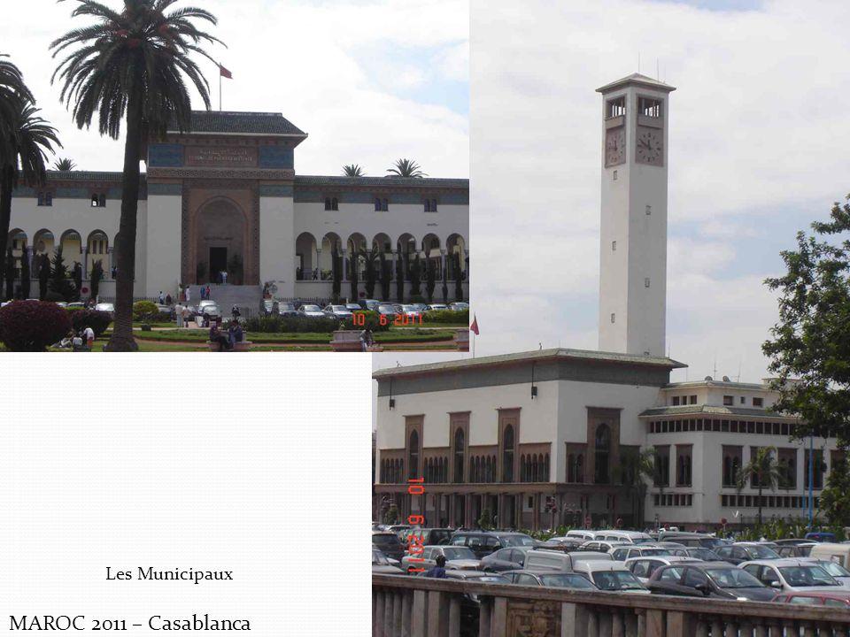 MAROC 2011 – Casablanca Les Municipaux