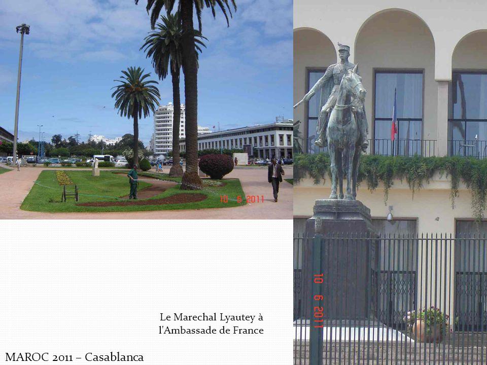 MAROC 2011 – Casablanca Le Marechal Lyautey à l'Ambassade de France