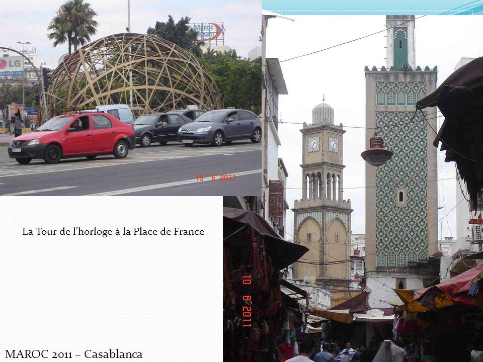 MAROC 2011 – Casablanca La Tour de l'horloge à la Place de France