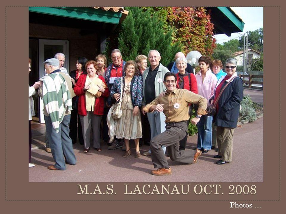 M.A.S. LACANAU OCT. 2008 Photos …