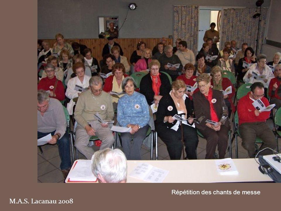 M.A.S. Lacanau 2008 Répétition des chants de messe