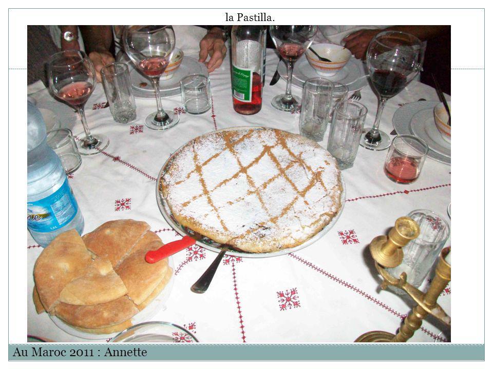 Au Maroc 2011 : Annette la Pastilla.