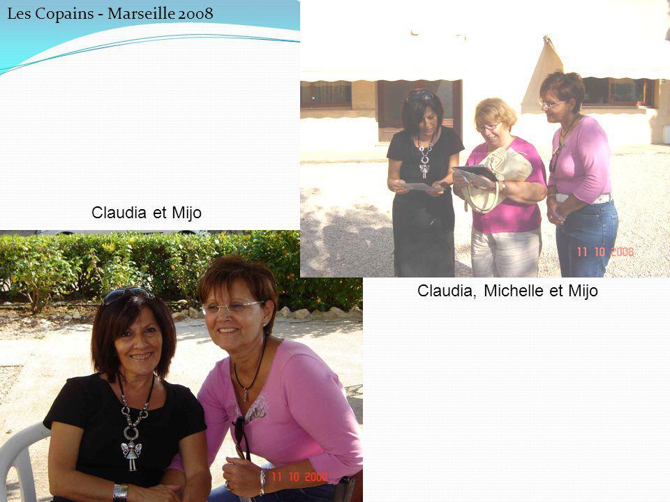Les Copains - Marseille 2008 Pilou, Martine, Angèle, Lisa et Bernard Céline, Daniel, Bernard, Pierrot, Martine, Pilou et Angèle