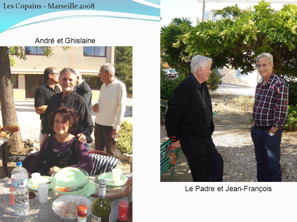Les Copains - Marseille 2008 André et Ghislaine Le Padre et Jean-François