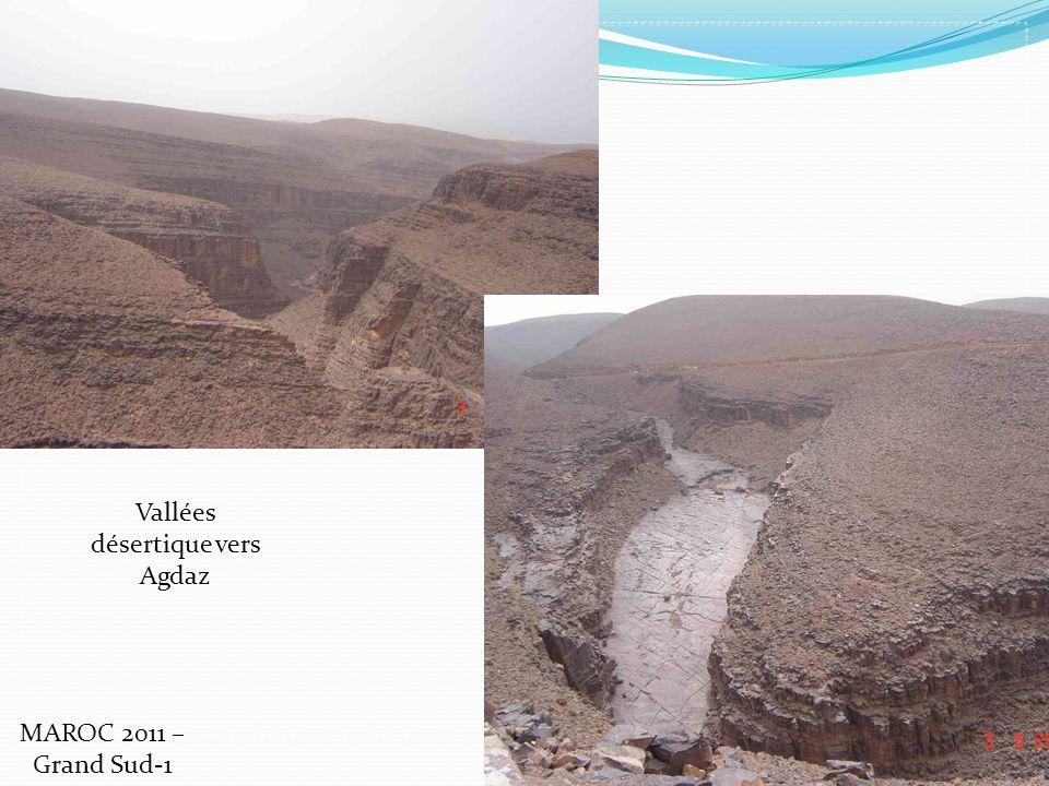Vallées désertique vers Agdaz MAROC 2011 – Grand Sud-1