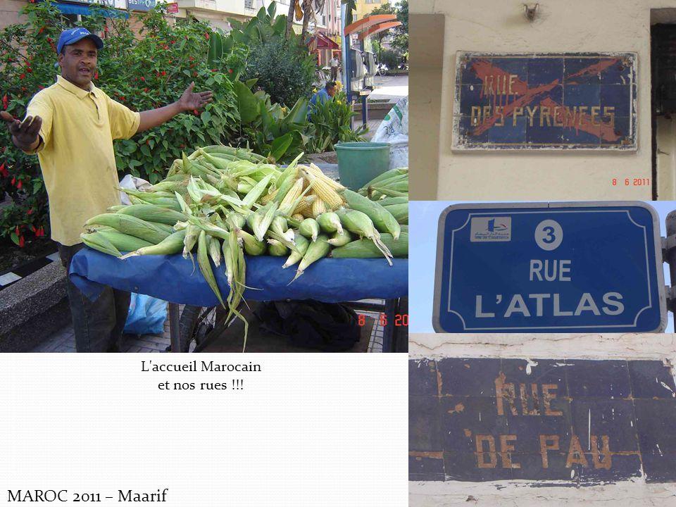 MAROC 2011 – Maarif L'accueil Marocain et nos rues !!!