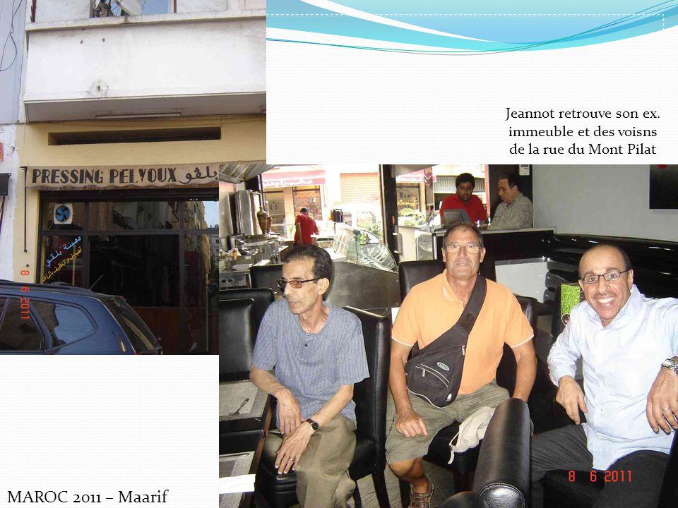 MAROC 2011 – Maarif Jeannot retrouve son ex. immeuble et des voisns de la rue du Mont Pilat