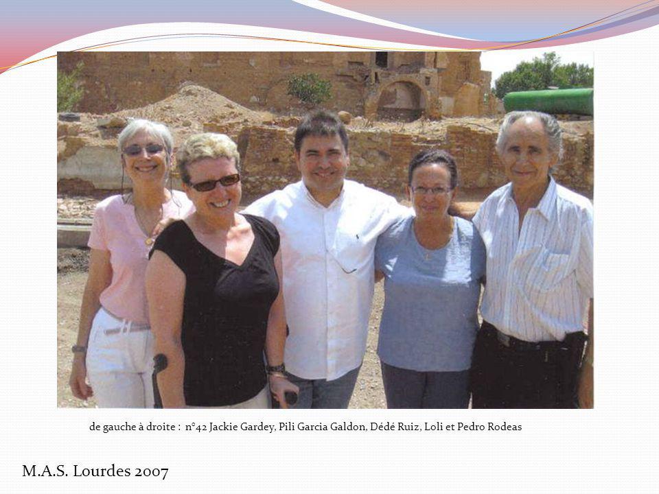 M.A.S. Lourdes 2007 de gauche à droite : n°41 Jackie Gardey, Pili Garcia Galdon, le Padre, Loli et Pedro Rodeas Pedro Rodea qui tenait le salon de coi