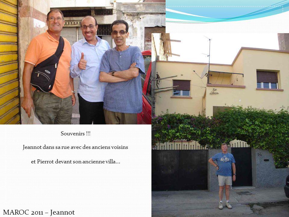 Souvenirs !!! Jeannot dans sa rue avec des anciens voisins et Pierrot devant son ancienne villa …