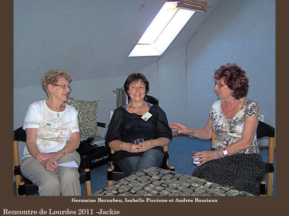 Rencontre de Lourdes 2011 -Jackie Germaine Bernabeu, Isabelle Piccione et Andrée Bussiaux