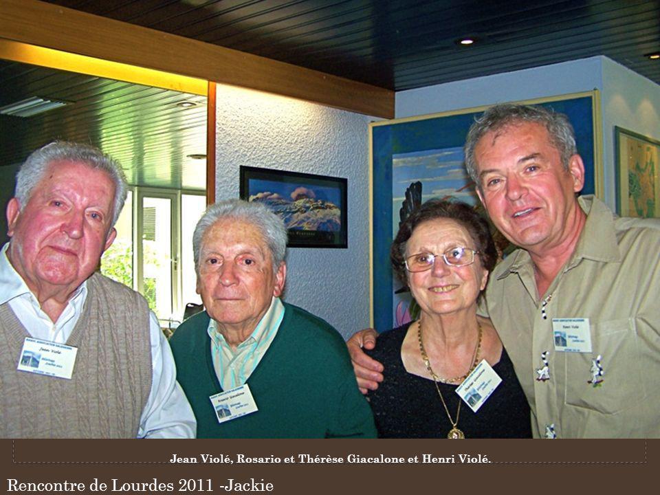 Rencontre de Lourdes 2011 -Jackie Jean Violé, Rosario et Thérèse Giacalone et Henri Violé.