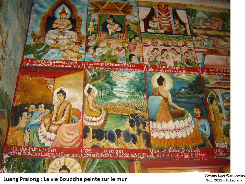 Voyage Laos-Cambodge Nov. 2012 – P. Lacroix Luang Pralong : La vie Bouddha peinte sur le mur
