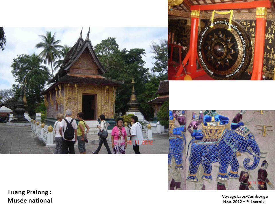 Voyage Laos-Cambodge Nov. 2012 – P. Lacroix Luang Pralong : Musée national
