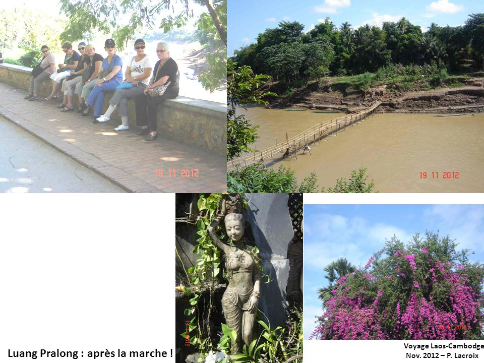 Voyage Laos-Cambodge Nov. 2012 – P. Lacroix Luang Pralong : après la marche !