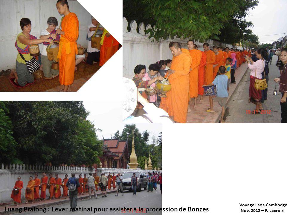 Voyage Laos-Cambodge Nov. 2012 – P. Lacroix Luang Pralong :