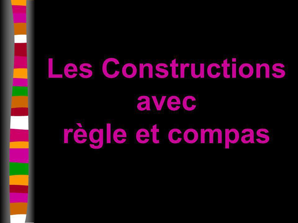 Les Constructions avec règle et compas