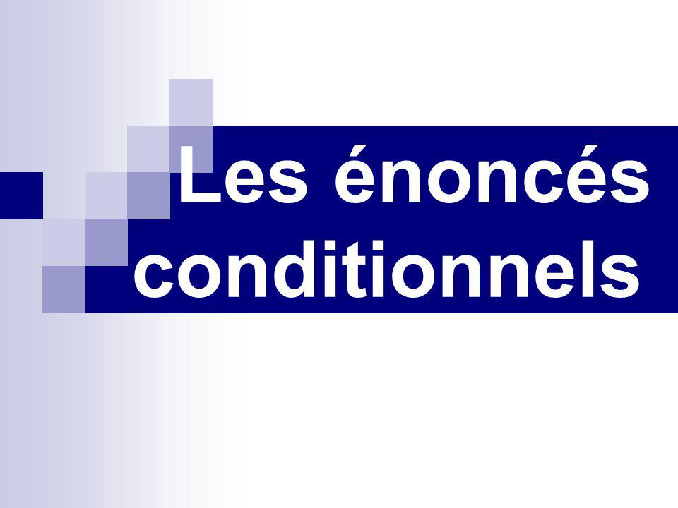 Les énoncés conditionnels