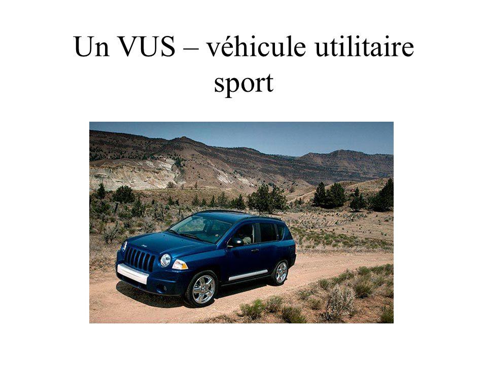Un VUS – véhicule utilitaire sport