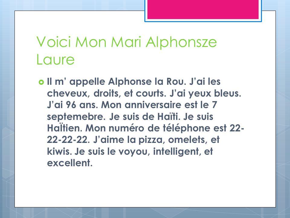 Voici Mon Mari Alphonsze Laure Il m appelle Alphonse la Rou.