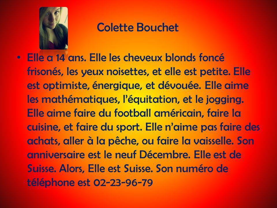 Colette Bouchet Elle a 14 ans.