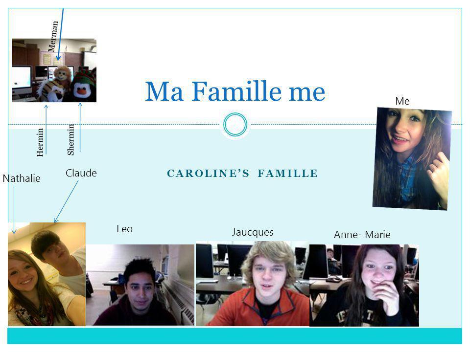 Caroline 1.Jai dix-neuf ans. 2.