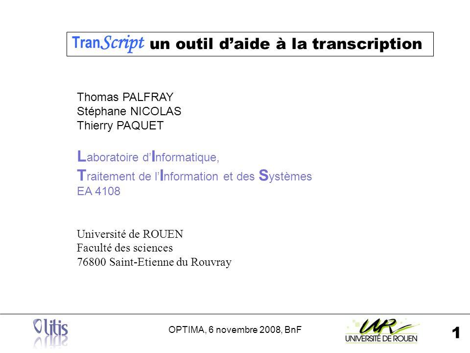 OPTIMA, 6 novembre 2008, BnF 12 2.Interface daide à lencodage 1.