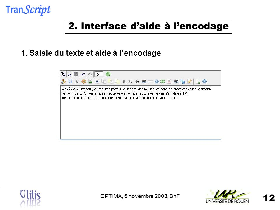OPTIMA, 6 novembre 2008, BnF 12 2. Interface daide à lencodage 1.