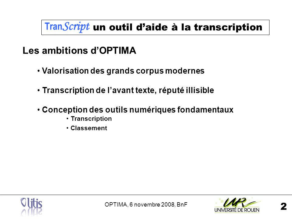 OPTIMA, 6 novembre 2008, BnF 3 Transcription .