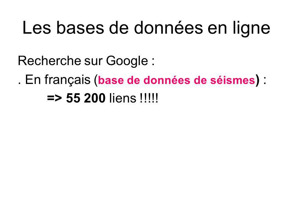 Les bases de données en ligne Recherche sur Google :.