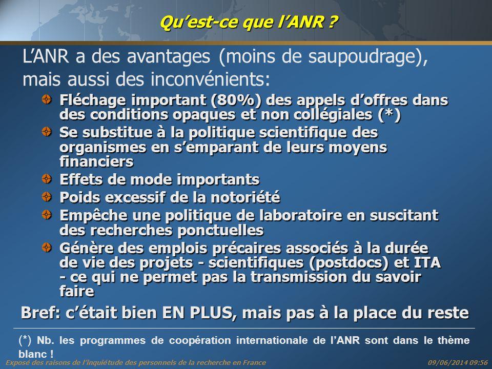 Exposé des raisons de linquiétude des personnels de la recherche en France 09/06/2014 09:57 Quest-ce que lANR .