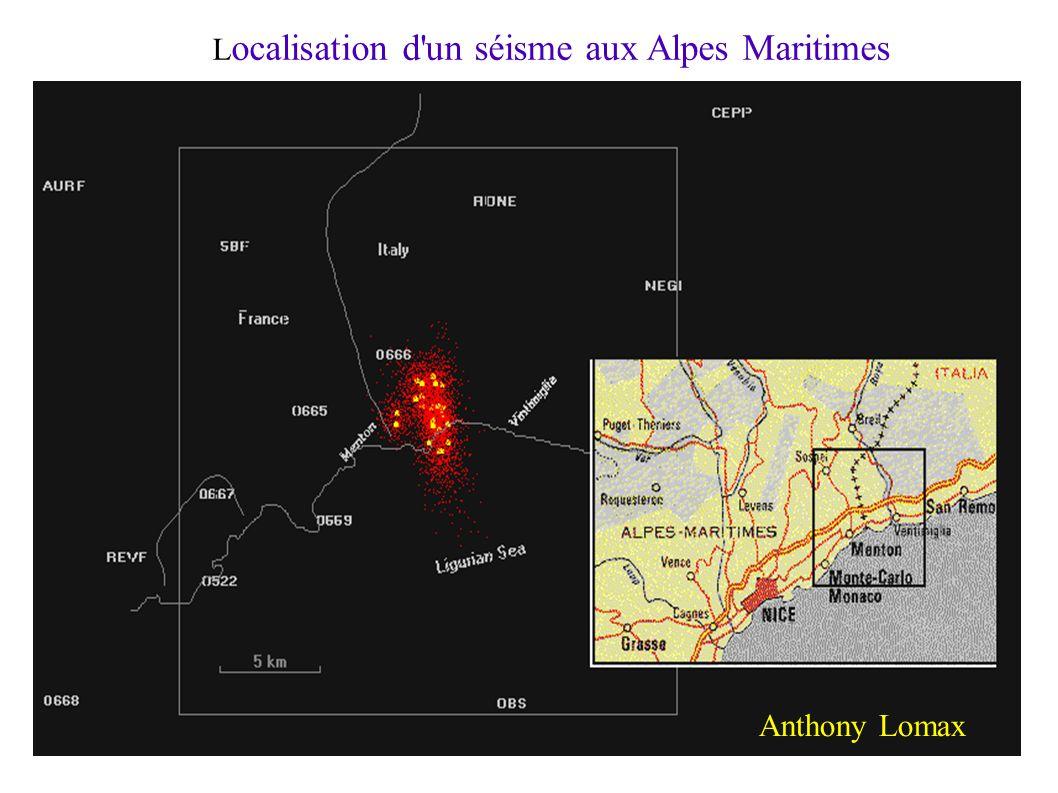 L ocalisation d'un séisme aux Alpes Maritimes Anthony Lomax
