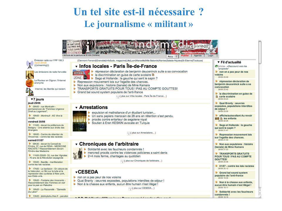 RMLL - Juillet 2006 - Florence Devouard Un tel site est-il nécessaire ? Le journalisme « militant »
