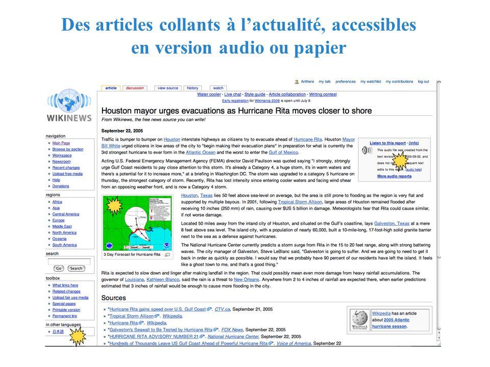 RMLL - Juillet 2006 - Florence Devouard Des articles collants à lactualité, accessibles en version audio ou papier