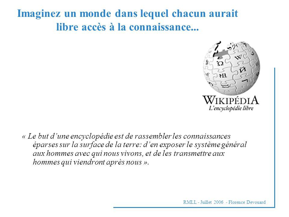 RMLL - Juillet 2006 - Florence Devouard Imaginez un monde dans lequel chacun aurait libre accès à la connaissance...