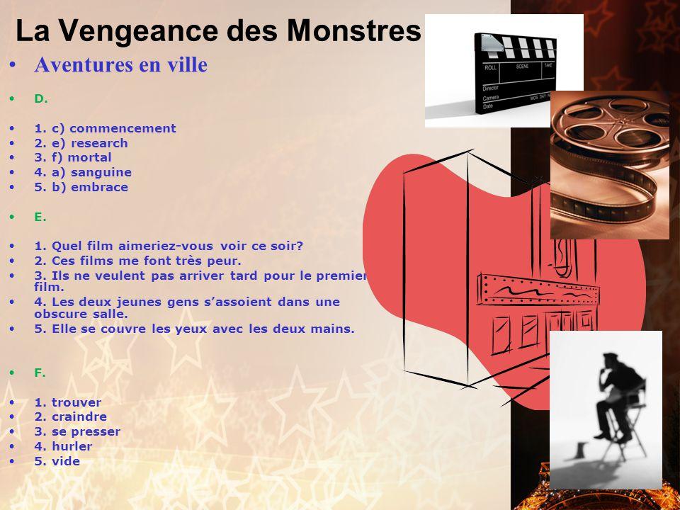 La Vengeance des Monstres Aventures en ville A. 1.