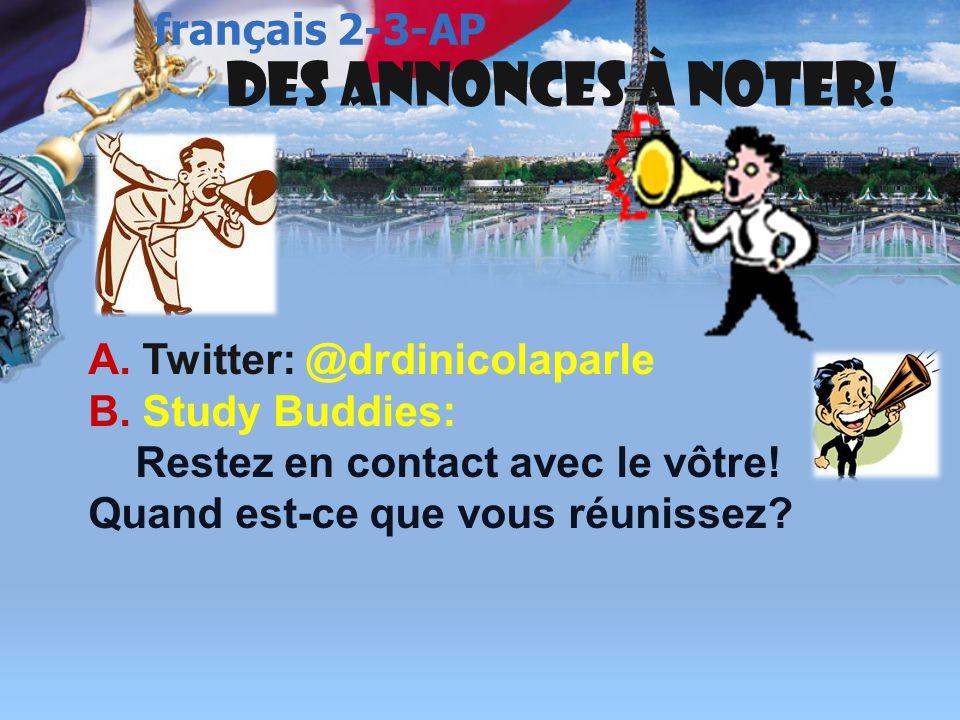 Des annonces à noter.A. Twitter: @drdinicolaparle B.
