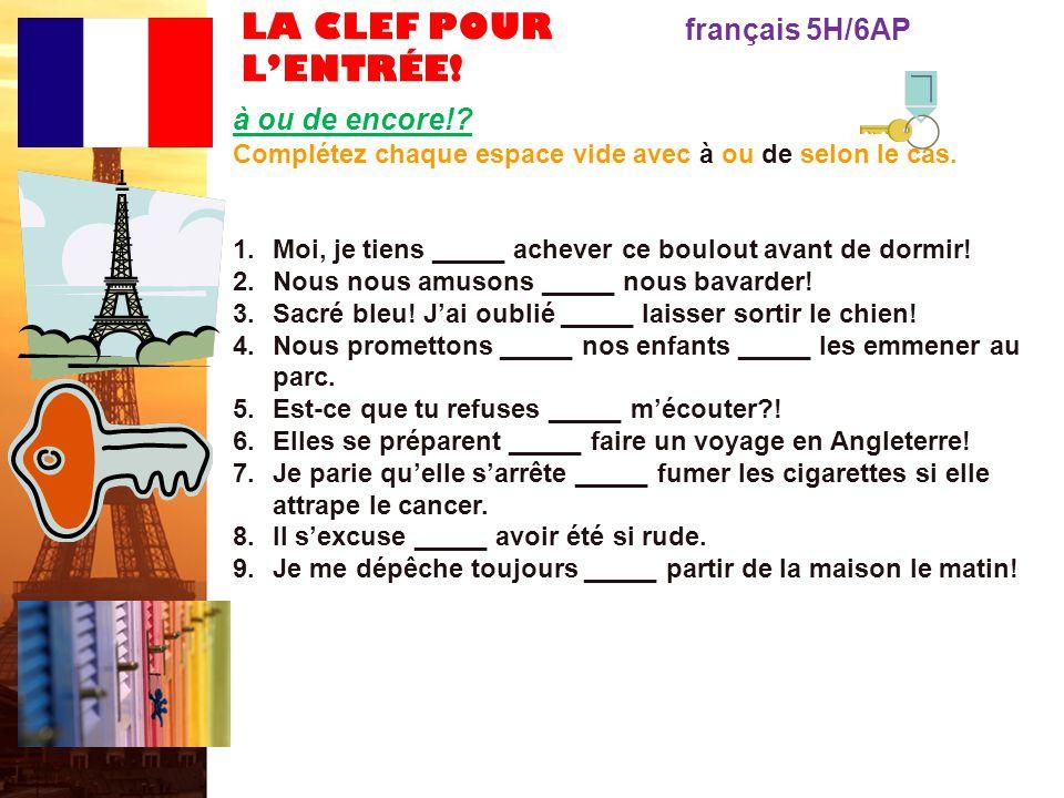 LA CLEF POUR LENTRÉE.