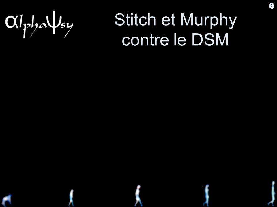 6 Stitch et Murphy contre le DSM